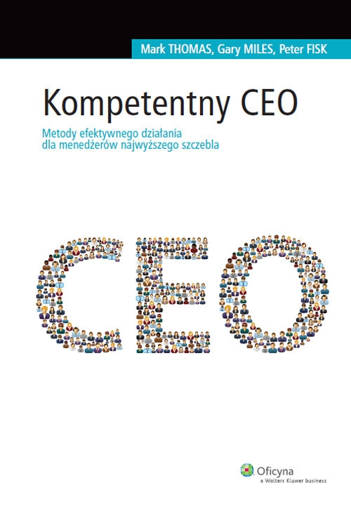 Kompetentny CEO Thomas Mark, Miles Gary, Fisk Peter