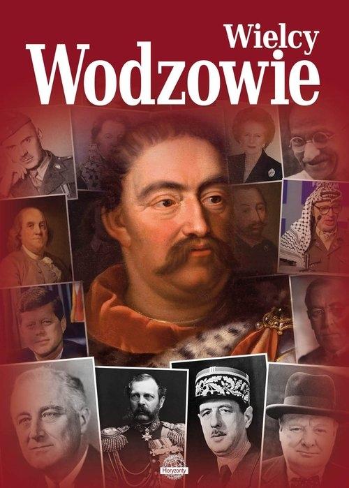 Wielcy wodzowie Nożyńska-Demianiuk Agnieszka, Uhma Janusz, Ulanowski Krzysztof