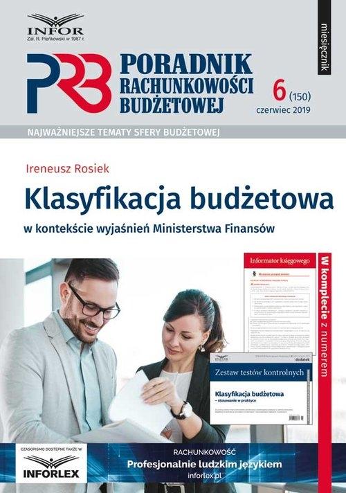 Klasyfikacja Budżetowa w kontekście wyjaśnień Ministerstwa Finansów Rosiek Ireneusz