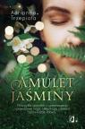 Amulet Jaśminy Niezwykła opowieść o przeznaczeniu i prawdziwej magii, Trzepiota Adrianna