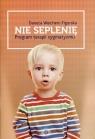 Nie seplenię Program terapii sygmatyzmu Weichert-Figurska Danuta