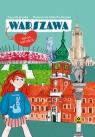 Warszawa Moja stolica Paczuska Anna