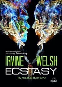 Ecstasy Welsh Irvine