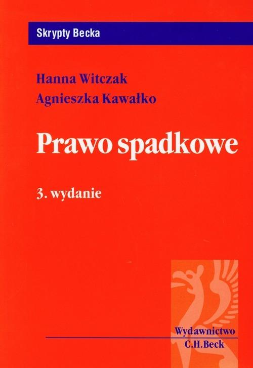 Prawo spadkowe Kawałko Agnieszka, Witczak Hanna