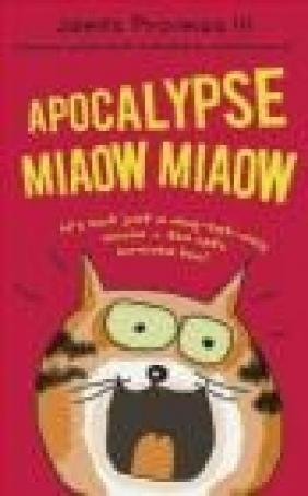 Apocalypse Miaow Miaow James Proimos