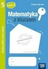 Matematyka z kluczem kl. 5 cz. 2 Zeszyt ćwiczeń Radzę sobie coraz lepiej Marcin Braun, Agnieszka Mańkowska, Małgorzata Pasz