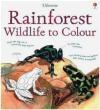 Rainforest Wildlife to Colour Megan Cullis, Susan Meredith