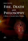 Fire Death and Philosophy