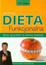 Dieta funkcjonalna Nowe spojrzenie na zdrowe żywienie Tkaczyk Lech