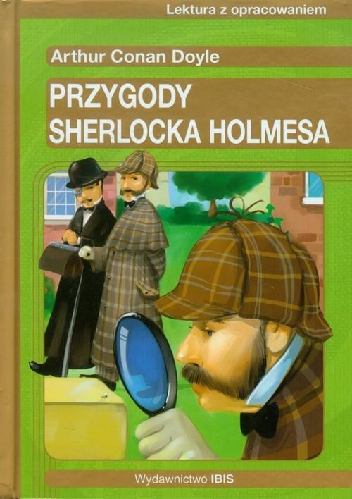 Przygody Sherlocka Holmesa Lektura z opracowaniem Doyle Arthur Conan
