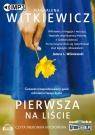 Pierwsza na liście  (Audiobook) Witkiewicz Magdalena