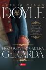 Przygody brygadiera Gerarda Doyle Arthur Conan