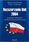Rozszerzenie Unii 2004 Komisarz Verheugen o kulisach historycznej decyzji Orzechowski Marek, Verheugen Günter
