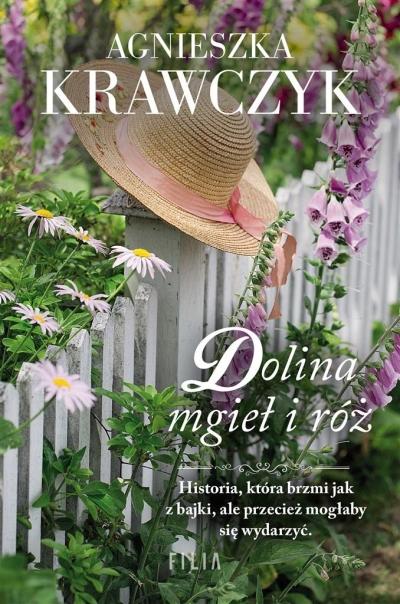 Dolina mgieł i róż Krawczyk Agnieszka
