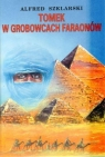 Tomek w grobowcach faraonów  Szklarski Alfred