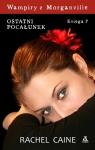 Wampiry z Morganville Księga 7 Ostatni pocałunek