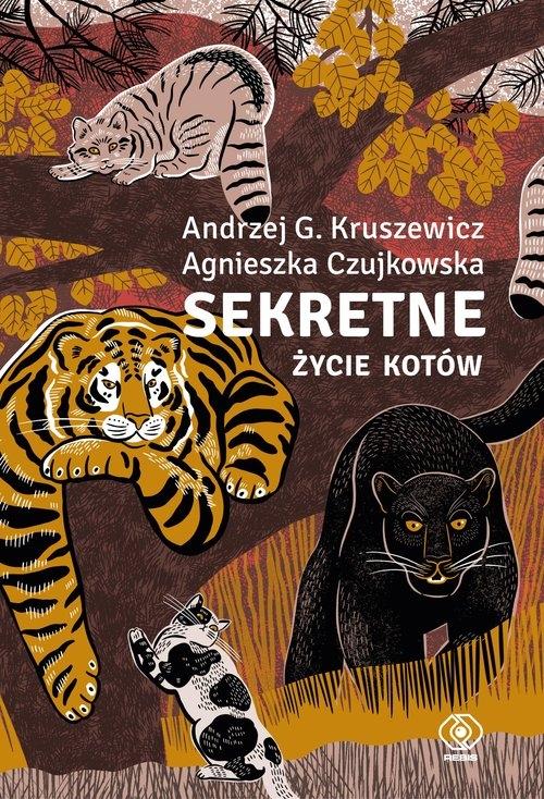 Sekretne życie kotów Kruszewicz Andrzej, Czujkowska Agnieszka
