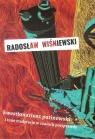 Kwestionariusz putinowski i inne medytacje w czasach postprawdy. Wiśniewski Radosław