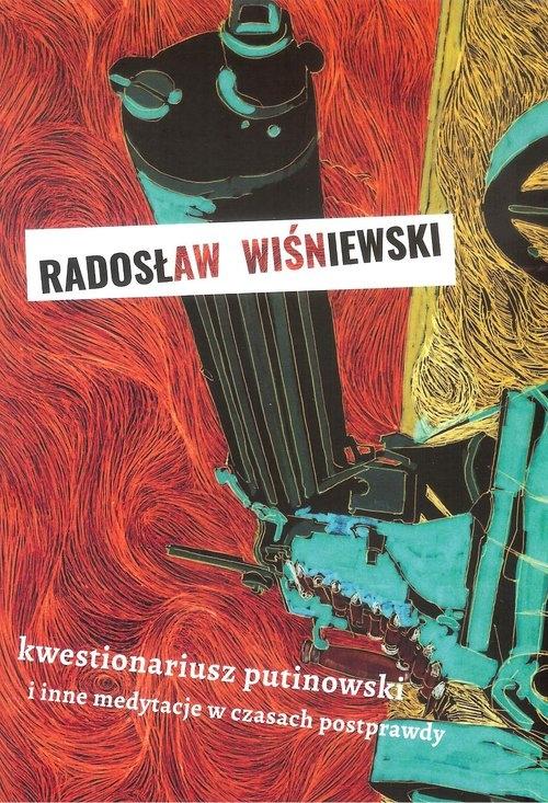 Kwestionariusz putinowski Wiśniewski Radosław