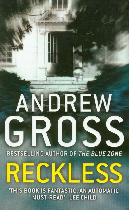 Reckless Gross Andrew