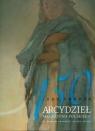 150 arcydzieł malarstwa polskiego ze zbiorów Lwowskiej Galerii Sztuki