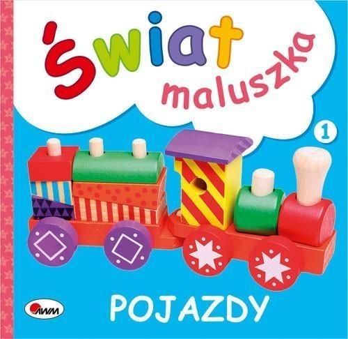 Świat maluszka Pojazdy Kozera Piotr