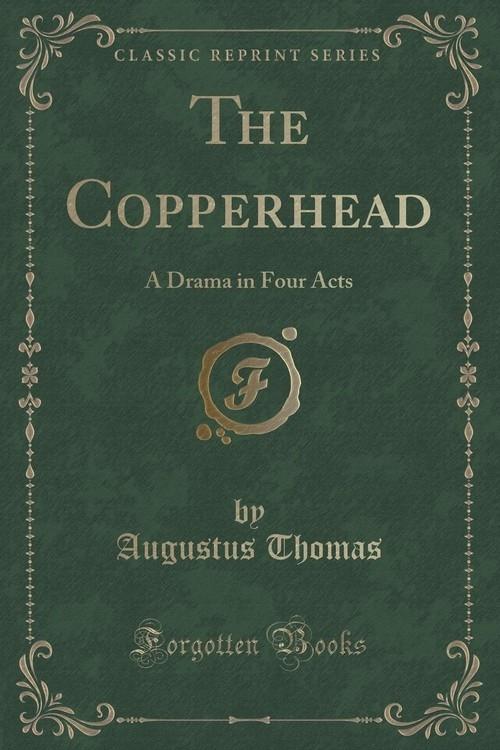 The Copperhead Thomas Augustus