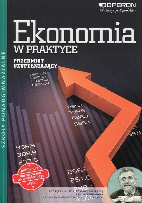 Ekonomia w praktyce Przedmiot uzupełniający Podręcznik wieloletni Kijakowska Jolanta