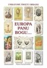 Europa Panu Bogu... Maria Parzuchowska