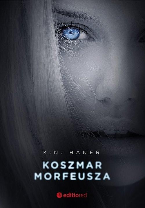 Koszmar Morfeusza Haner K.N.