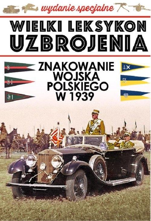 Znakowanie Wojska Polskiego w 1939 roku Kucharski Szymon