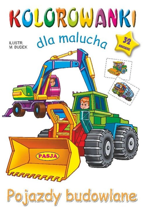 Kolorowanki dla malucha Pojazdy budowlane Budek Mariola