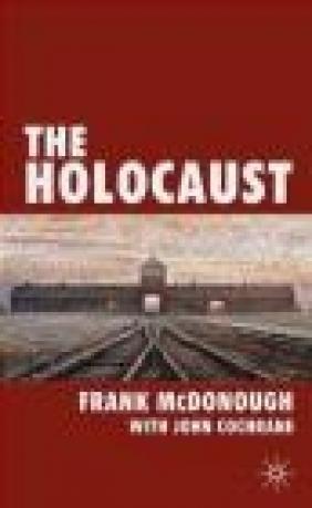 Holocaust Frank McDonough, F McDonough