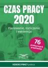 Czas Pracy 2020 Planowanie, rozliczanie i ewidencja Praca zbiorowa
