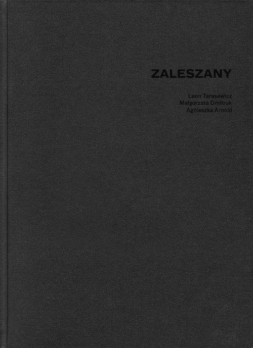Zaleszany Tarasewicz Leon, Dmitruk Małgorzata, Arnold Agnieszka