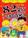 82 gry i zabawy