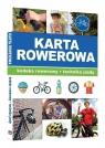 Karta rowerowa. Kodeks rowerowy, technika jazdy