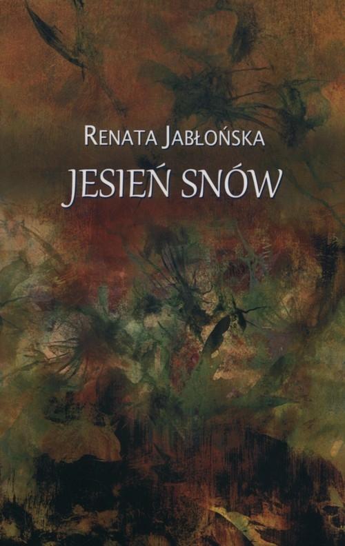 Jesień snów Jabłońska Renata