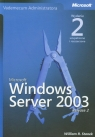 Microsoft Windows Server 2003 Vademecum Administratora