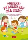 Piosenki po angielsku dla dzieci praca zbiorowa