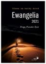 Ewangelia 2021. Droga, Prawda i Życie praca zbiorowa
