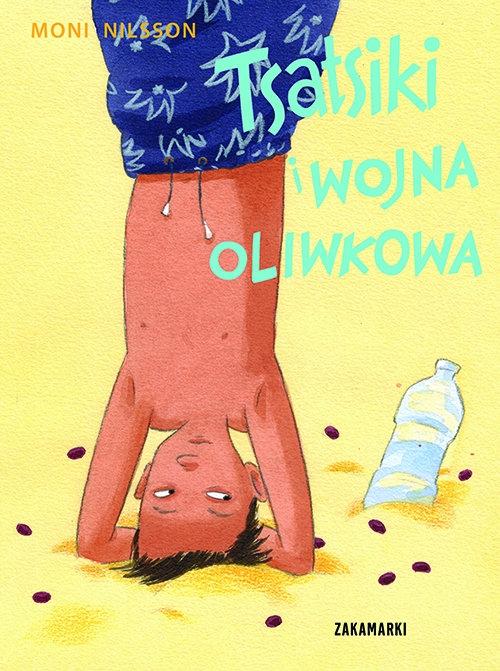 Tsatsiki i wojna oliwkowa Moni Nilsson