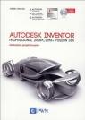 Autodesk Inventor Professional 2016PL/2016+/Fusion 360 Metodyka Jaskulski  Andrzej