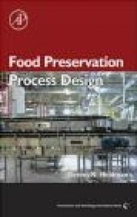 Food Preservation Process Design Dennis R. Heldman