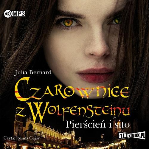 Czarownice z Wolfensteinu Tom 1 Pierścień i sito (Audiobook) Bernard Julia