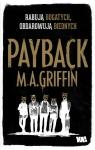 Payback. Rabują bogatych obdarowują biednych Griffin Martin