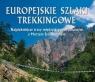 Europejskie szlaki trekkingowe