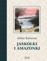 Jaskółki i Amazonki Ransome Arthur