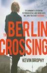 Berlin Crossing Brophy Kevin