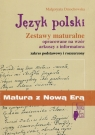 Matura z Nową Erą Język polski Zestawy maturalne opracowane na wzór arkuszy z informatora